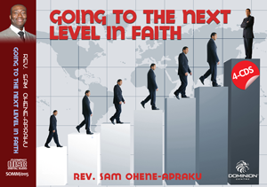 Going to the next level in Faith